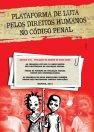 Cartaz da Plataforma de Luta Pelos Direitos Humanos no Código Penal contra o artigo 218, Abril de 2014